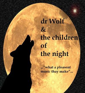 Dr. Wolf & The children of the night